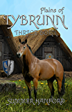 Plains of Tybrunn (Thrice Born Book 4)