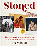 Stoned: Photographs and treasures from life with the Rolling Stones (English Edition)