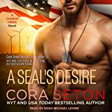 A SEAL's Desire: SEALs of Chance Creek Series, Book 8