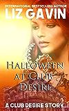 Halloween at Club Desire: A Club Desire Short Story