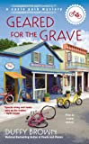 Geared for the Grave (A Cycle Path Mystery)
