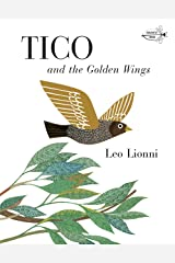 Tico and the Golden Wings (Knopf Children's Paperbacks) Paperback