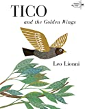 Tico and the Golden Wings (Knopf Children's Paperbacks)