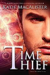 Time Thief (Time Thief Novel Book 1) Kindle Edition