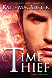 Time Thief (Time Thief Novel Book 1)