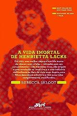 A Vida Imortal de Henrietta Lacks Paperback