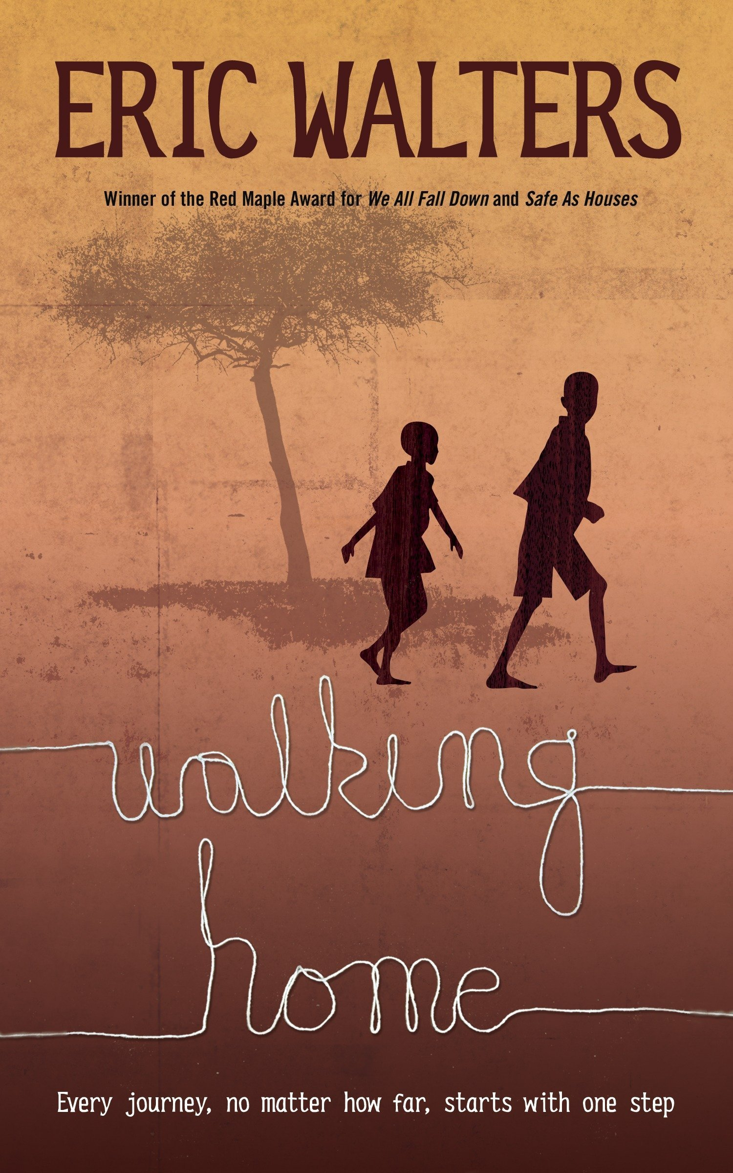 Walking Home: Eric Walters: 9780385681575: Amazon.com: Books