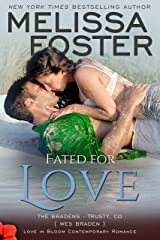 Fated for Love: Wes Braden (Love in Bloom: The Bradens at Trusty Book 2)
