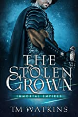 The Stolen Crown (Immortal Empires Book 1) Kindle Edition