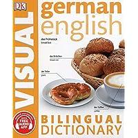 German-English Bilingual Visual Dictionary (DK Bilingual Visual Dictionary)