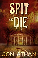 Spit and Die Kindle Edition