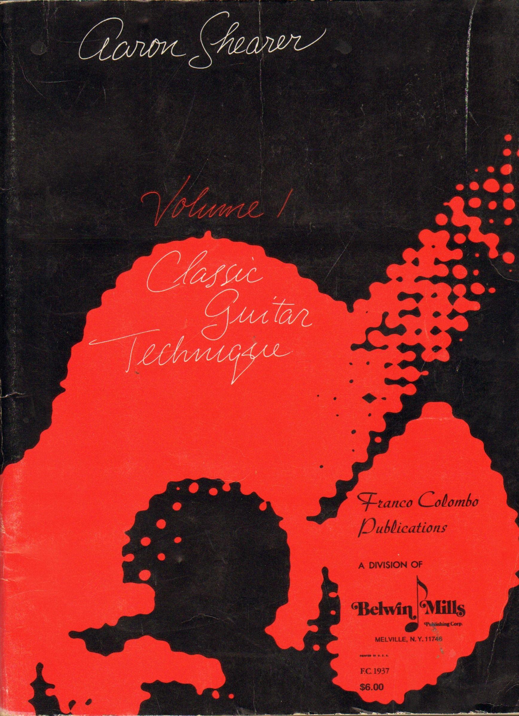 CLASSIC GUITAR TECHNIQUE  Volume I, Shearer, Aaron