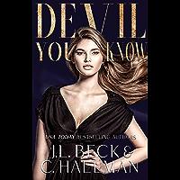 Devil You Know: A Dark Mafia Enemies to Lovers Romance (The Diavolo Crime Family Book 2)