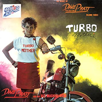 The Worst of Dave Pratt, Vol.3: Turbo Mother