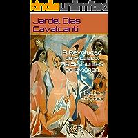 A Revolução de Picasso: As Senhoritas de Avignon   Galileu Edições