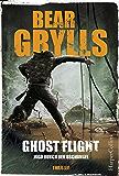 Ghost Flight - Jagd durch den Dschungel: Der erste Thriller vom Ausgesetzt in der Wildnis-Star: Der erste Thriller vom Ausgesetzt in der Wildnis-Star