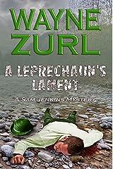 A Leprechaun's Lament: A Sam Jenkins Mystery Kindle Edition