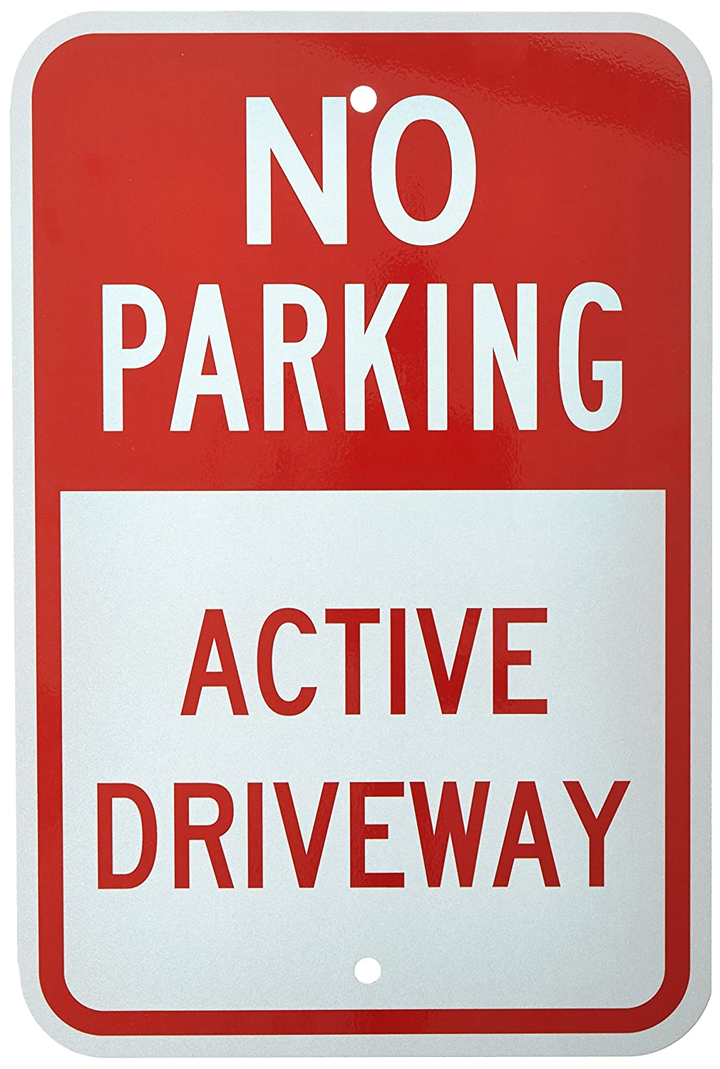 Turn key sign design sign manufacturing sign installation and sign - Smartsign 3m Engineer Grade Reflective Sign Legend No Parking Active Driveway 18 High X 12 Wide Red On White Yard Signs Amazon Com Industrial