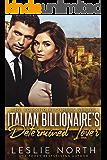 Italian Billionaire's Determined Lover (The Romano Brothers Series Book 3)