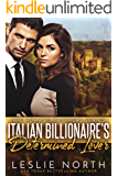 Italian Billionaire's Determined Lover (The Romano Brothers Series Book 3)