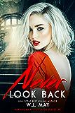 Never Look Back (Paranormal Huntress Series Book 1)