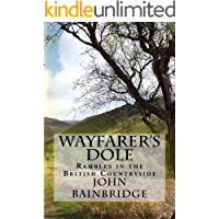 Wayfarer's Dole: Rambles in the British Countryside