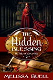 The Hidden Blessing (The Tales of Gymandrol Book 2)