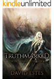 Truthmarked (The Fatemarked Epic Book 2)