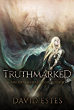 Truthmarked (The Fatemarked Epic Book 2) (English Edition)