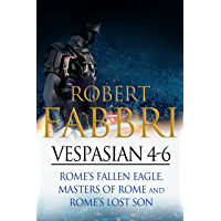 Vespasian 4-6: Perfect for fans of Ben Kane and Robert Low (Vespasian Bundle)