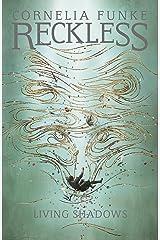 Reckless II: Living Shadows Kindle Edition