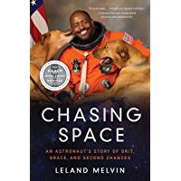 Chasing Space: An Astronaut's Story of Grit, Grace, and Second Chances