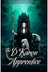 The D'Karon Apprentice (The Book of Deacon Series 4) Kindle Edition