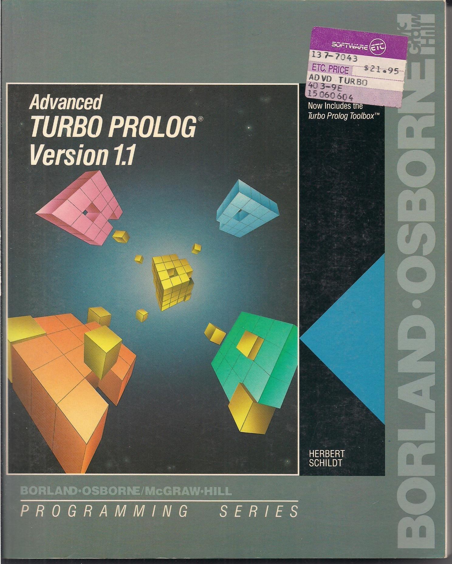 Advanced Turbo PROLOG: Version 1. 1 Programming series: Amazon.es: Herbert Schildt: Libros en idiomas extranjeros