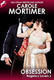 Obsession (Regency Lovers 2)