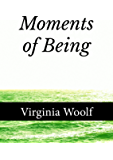 Moments of Being