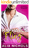 Raphael's Fling: A Bad-Boy Romance (The Darcy Brothers Book 2)