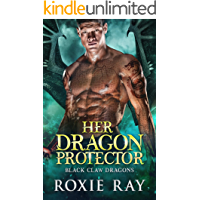 Her Dragon Protector: A Dragon Shifter Romance (Black Claw Dragons Book 2) book cover