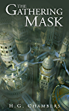 The Gathering Mask (Novella) Book #1.5 (The Aeternum Chronicles )