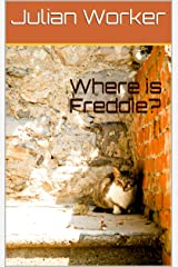 Where is Freddie? Kindle Edition