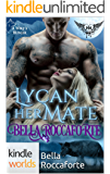 Paranormal Dating Agency: Lycan Her Mate (Kindle Worlds Novella) (A Wolf's Hunger Book 14)