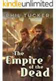 The Empire of the Dead (The Godsblood Trilogy Book 1)