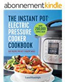 Instant Pot® Electric Pressure Cooker Cookbook: Easy Recipes for Fast & Healthy Meals (English Edition)