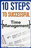 10 Steps to Successful Time Management