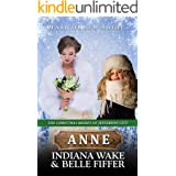 Anne: Mail Order Bride (The Christmas Brides of Jefferson City Book 5)