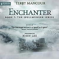 Enchanter: Spellmonger, Book 7