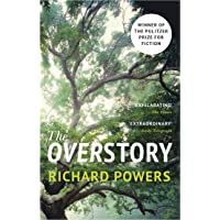 The Overstory: The million-copy global bestseller and winner of the Pulitzer Prize for Fiction