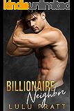 Billionaire Neighbor (English Edition)