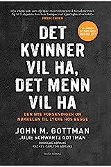 Det kvinner vil ha, det menn vil ha (Norwegian Edition) Kindle Edition