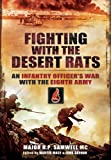 Fighting with the Desert Rats: An Infantry Officer's War with the Eighth Army
